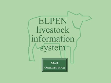 ELPEN livestock information system Start demonstration.