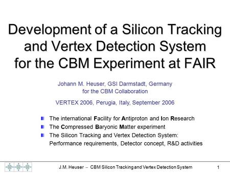 Johann M. Heuser, GSI Darmstadt, Germany  for the CBM Collaboration