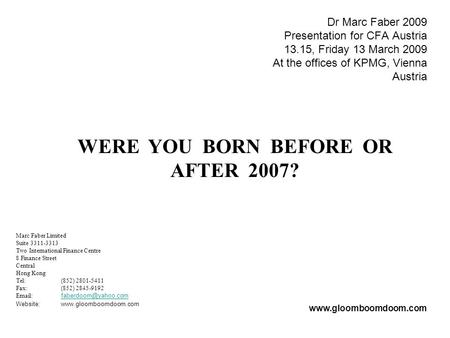 WERE YOU BORN BEFORE OR AFTER 2007?