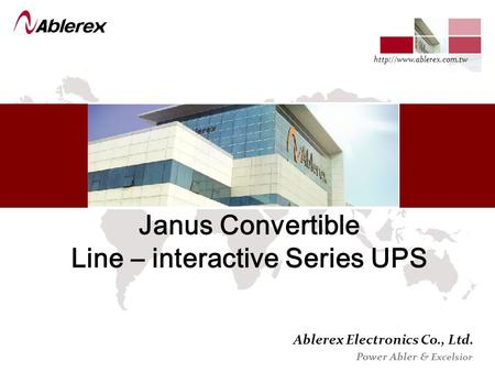 Ablerex Electronics Co., Ltd. Power Abler & Excelsior  Janus Convertible Line – interactive Series UPS.