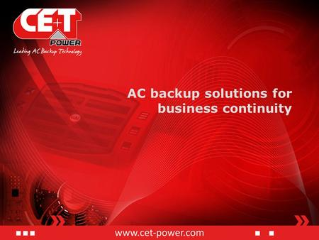 AC backup solutions for business continuity. Secure your business, Stay on!