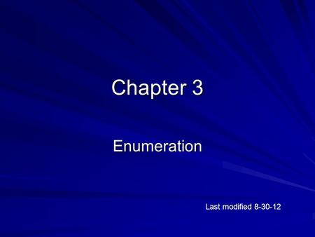 Chapter 3 Enumeration Last modified 8-30-12.