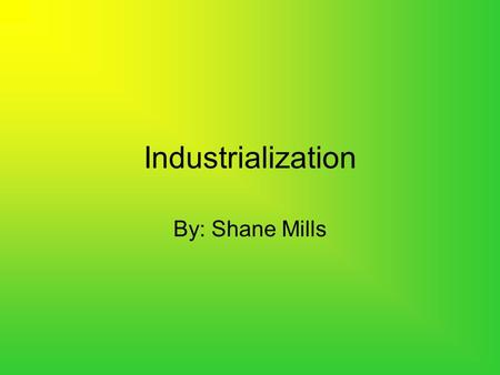 thematic essay about industrialization Descriptive essay: the industrial revolution and its effects the industrial revolution was a time of great age throughout the world it.