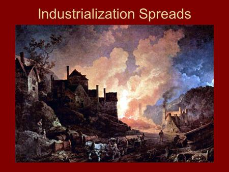 Industrialization Spreads. Industrialization in the U.S. I. The United States possessed many of the same resources that allowed Great Britain to mechanize.