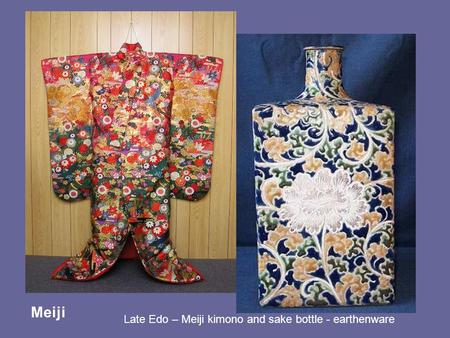 Meiji Late Edo – Meiji kimono and sake bottle - earthenware.