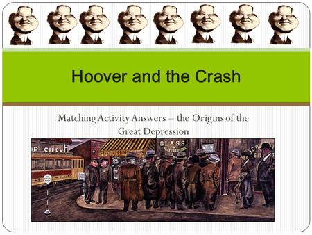 Matching Activity Answers – the Origins of the Great Depression