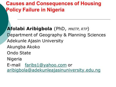 Causes and Consequences of Housing Policy Failure in Nigeria