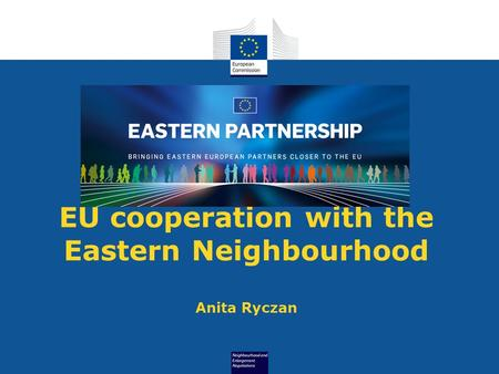 EU cooperation with the Eastern Neighbourhood Anita Ryczan