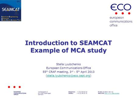 Introduction to SEAMCAT Example of MCA study