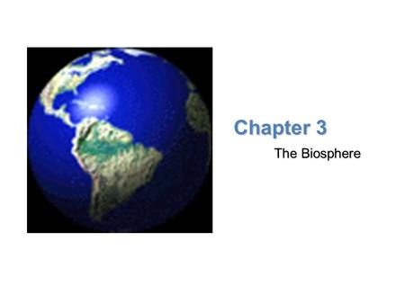Lesson Overview Lesson Overview What is Ecology? Chapter 3 The Biosphere.