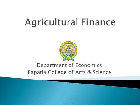Department of Economics Bapatla College of Arts & Science.