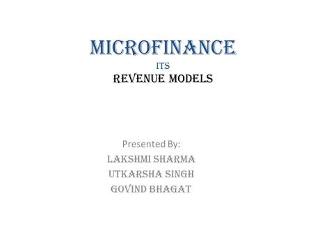 Microfinance its revenue models