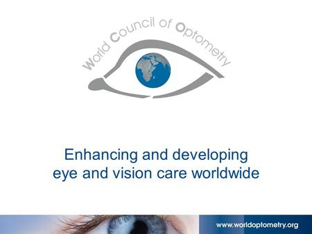 Enhancing and developing eye and vision care worldwide.