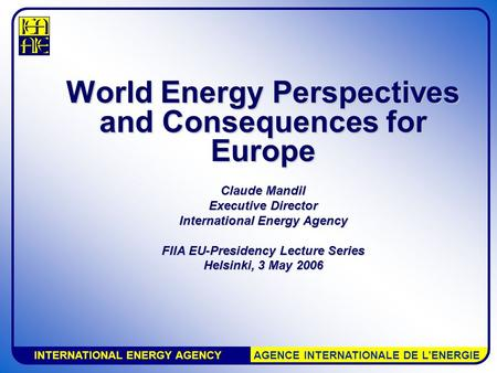 World Energy Perspectives and Consequences for Europe