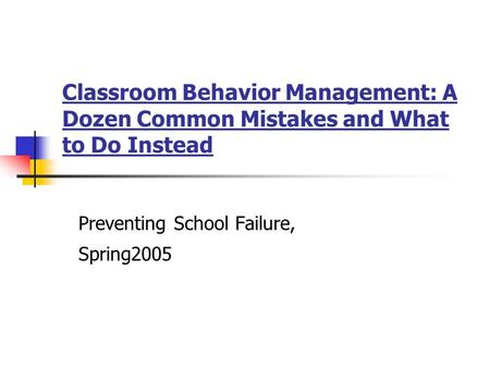Preventing School Failure, Spring2005