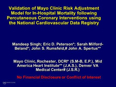 Validation of Mayo Clinic Risk Adjustment Model for In-Hospital Mortality following Percutaneous Coronary Interventions using the National Cardiovascular.
