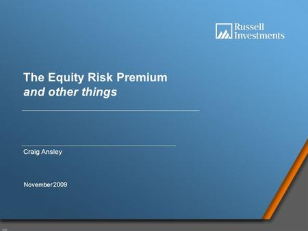 V908 1 The Equity Risk Premium and other things Craig Ansley November 2009.