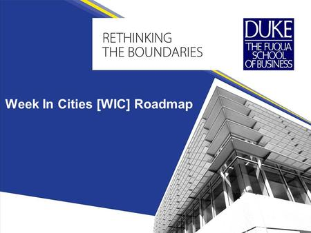 Week In Cities [WIC] Roadmap. What is the purpose of the WIC Roadmap? BLUF: This guide outlines the Who, What and When in planning a WIC trip. Developed.