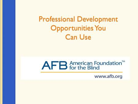 Professional Development Opportunities You Can Use.