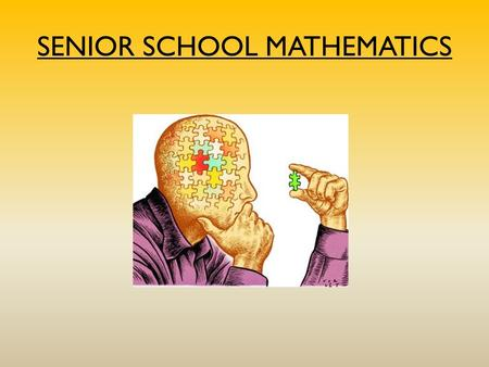SENIOR SCHOOL MATHEMATICS. Regular: Ministry curriculum Enriched: Ministry curriculum with supplemental material Accelerated: Enriched courses at a faster.