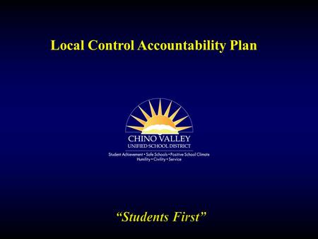 Local Control Accountability Plan. LCAP  The Local Control Accountability Plan (LCAP) is a document that provides details regarding the District's services,