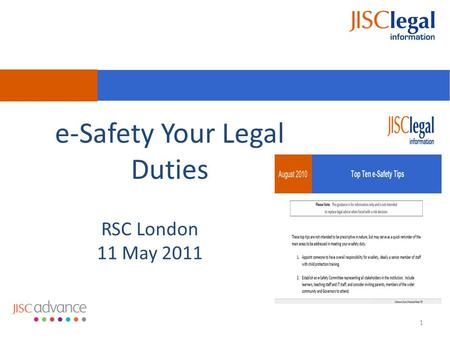 RSC London 11 May 2011 e-Safety Your Legal Duties 1.
