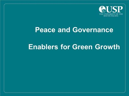 Peace and Governance Enablers for Green Growth. Overview As a new organization, at the very early stages in its evolution, PIDF offers an enormous opportunity.