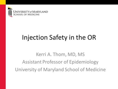 Injection Safety in the OR
