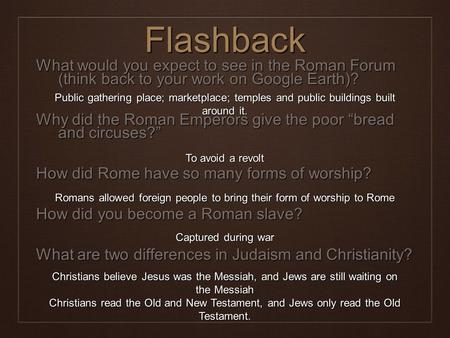 Romans allowed foreign people to bring their form of worship to Rome