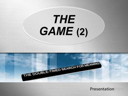 THE GAME (2). One More Round of Theory To review: memory is a facet of consciousness that reflects signs to us of remembered people, events, and situations.