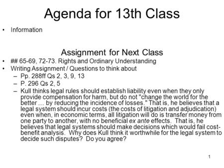 1 Agenda for 13th Class Information Assignment for Next Class ## 65-69, 72-73. Rights and Ordinary Understanding Writing Assignment / Questions to think.