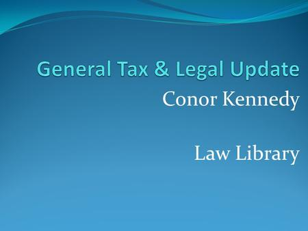 Conor Kennedy Law Library. Dealings with Revenue Kinsella v The Revenue Commissioners Legitimate Expectations Glencar Exploration Representation Identifiable.