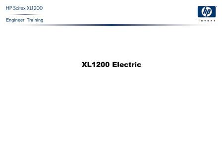 Engineer Training XL1200 Electric. Engineer Training XL1200 Electric Confidential 2 Block Diagram.