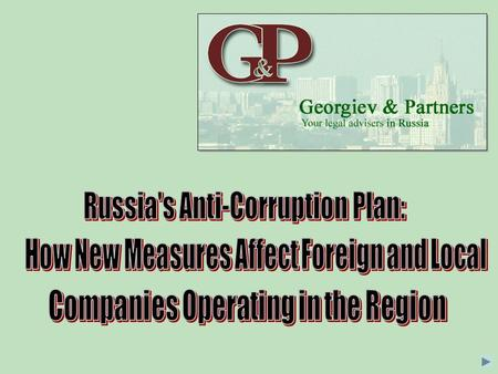 """Package"" of Anti-Corruption Laws enacted in compliance with the Anti- Corruption Plan (approved by the Russian President on July 31, 2008): Federal Law."