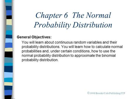 Chapter 6 The Normal Probability Distribution