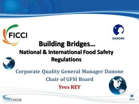 Building Bridges… National & International Food Safety Regulations