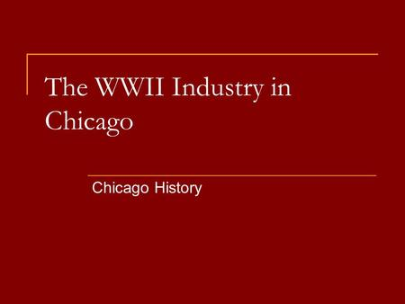 The WWII Industry in Chicago Chicago History. Bell Ringer Review this graph  The red dotted line is normal unemployment rate.  In what year is the unemployment.