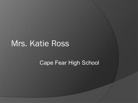 Mrs. Katie Ross Cape Fear High School. TLW analyze events leading to the Civil War by completing interactive notes and writing a letter.