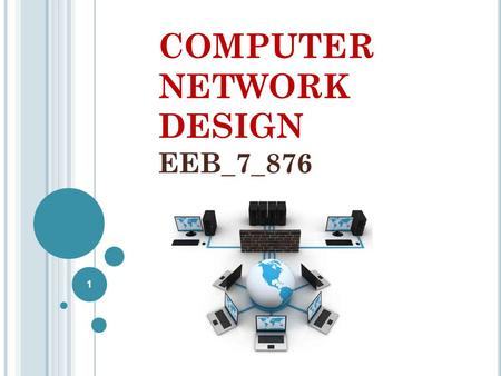 Computer Network Design EEB_7_876