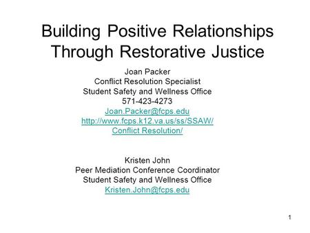 Building Positive Relationships Through Restorative Justice