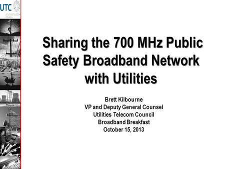 Sharing the 700 MHz Public Safety Broadband Network with Utilities