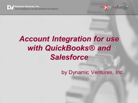 Account Integration for use with QuickBooks® and Salesforce by Dynamic Ventures, Inc.