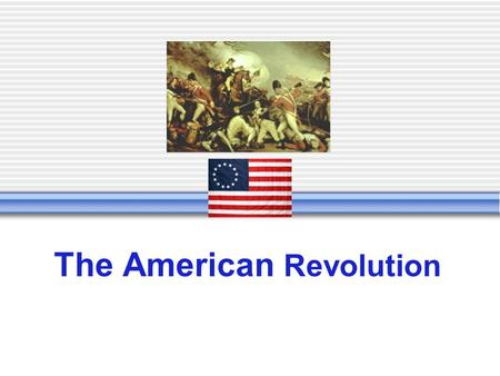 The American Revolution Categories 500 400 300 200 100 Grab BagLawsEventsPlacesPeople.