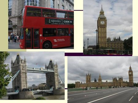 The Objectives : by the end of the lessons students will be able to: - speak about the famous places of London; - learn the sights of London; - practise.