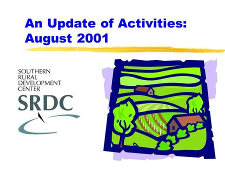 An Update of Activities: August 2001. Strategic Plan FY2001.
