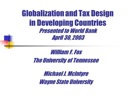 William F. Fox The University of Tennessee Michael J. McIntyre