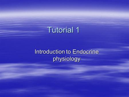 Tutorial 1 Introduction to Endocrine physiology. Case 1  History Salma is a 35 year old lady presented to her doctor with the following symptoms; intolerance.