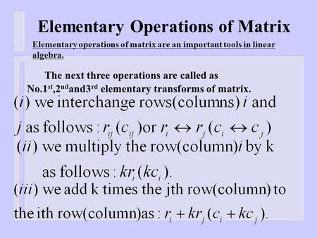Elementary Operations of Matrix