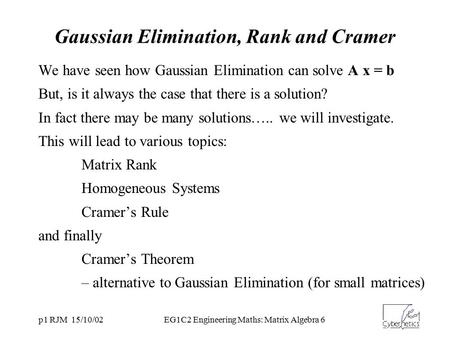 Gaussian Elimination, Rank and Cramer