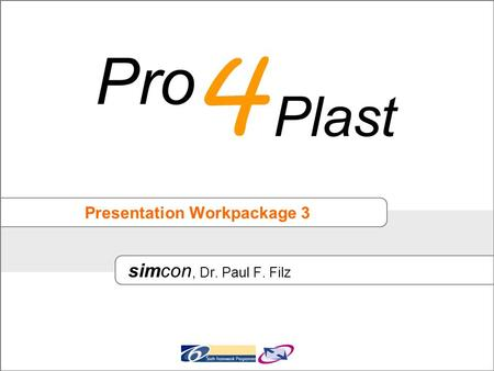 Presentation Workpackage 3 simcon, Dr. Paul F. Filz.